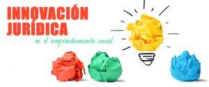 Píldora formativa: Innovación jurídica en el emprendimiento social